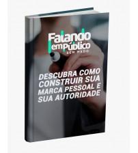 E-book Falando em Público sem medo - Como construir sua marca pessoal e autoridade