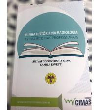 Livro Minha História na Radiologia