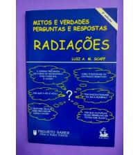 Radiações - Mitos e Verdades, Perguntas e Respostas